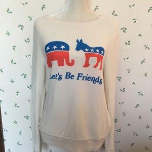 NWT lets be friends Sweatshirt